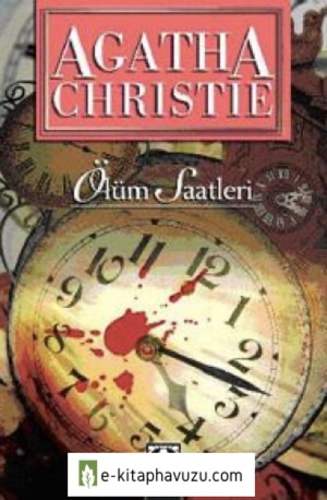 Agatha Christie - Ölüm Saatleri (The Clocks)