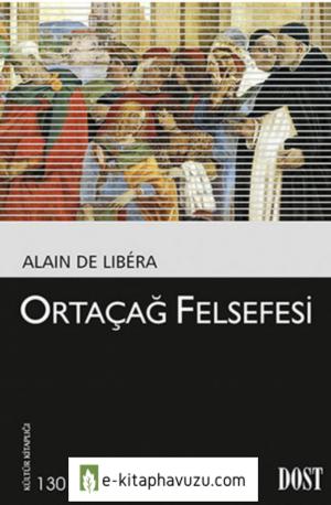 Alain De Libéra - Ortaçağ Felsefesi kiabı indir