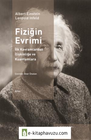 Albert Einstein - Infeld - Fiziğin Evrimi - Evrensel Basım Yayın