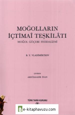 B. Y. Vladimirtsov - Moğolların İçtimaî Teşkilâtı, Moğol Göçebe Feodalizmi