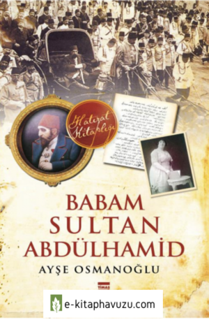 Babam Sultan Abdulhamid