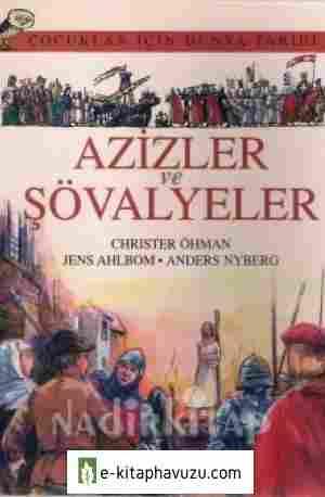 Christer Ohman - Çocuklar İçin Dünya Tarihi - Cilt Iıı - Azizler Ve Şövalyeler - Kırmızı Kalem Yayınları kiabı indir