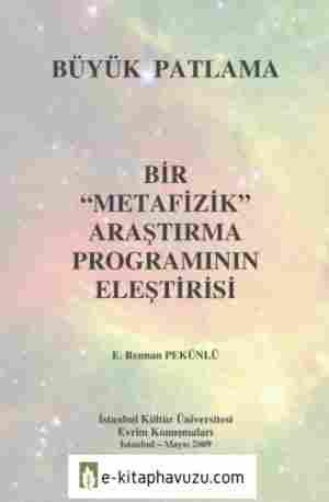E. Rennan Pekünlü - Büyük Patlama-Metafizik