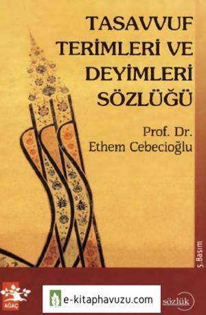 Ethem Cebecioğlu - Tasavvuf Terimleri Ve Deyimleri Sözlüğü (2)