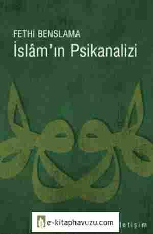 Fethi Benslama - İslamın Psikanalizi