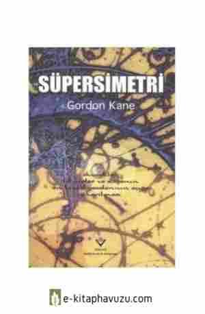 Gordon Kane - Süpersimetri