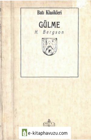H. Bergson - Gülme