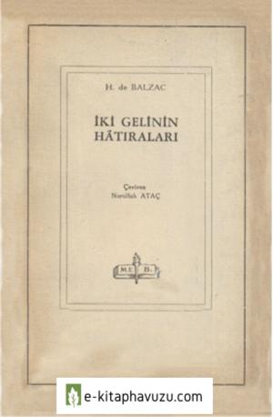 H. De Balzac - İki Gelinin Hatıraları