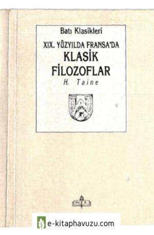 H. Taine - 19. Yüzyılda Fransa&39;da Klasik Filozoflar