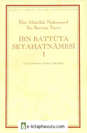 İbn Battuta - Seyahatname Cilt 1