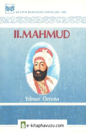 Iı. Mahmud - Yılmaz Öztuna