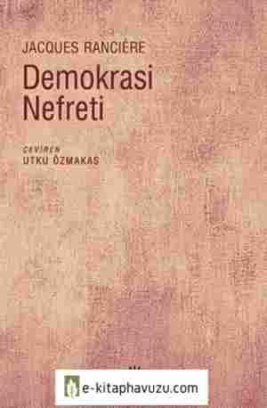 Jacques Ranciere - Demokrasi Nefreti - İletişim Yayınları kiabı indir