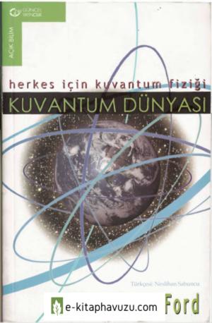 Kenneth W.ford - Kuantum Dünyası