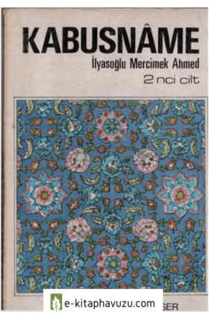 Keykavus-İlyasoğlu Mercimek Ahmet - Kabusname 2 - Tercüman
