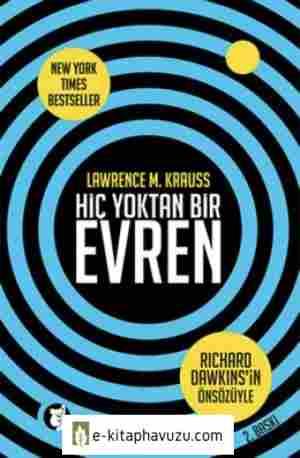 Lawrence M. Krauss - Hiç Yoktan Bir Evren