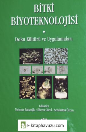 Mehmet Babaoğlu - Genel Bitki Biyoteknolojisi