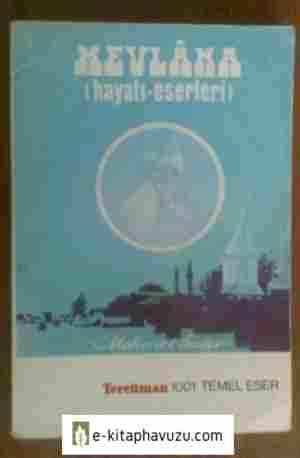 Mehmet Önder - Mevlana - Hayatı-Eserleri
