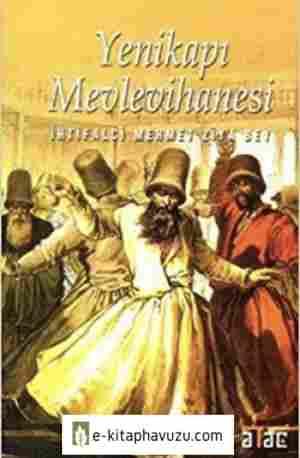 Mehmet Ziya - Yenikapı Mevlevihanesi