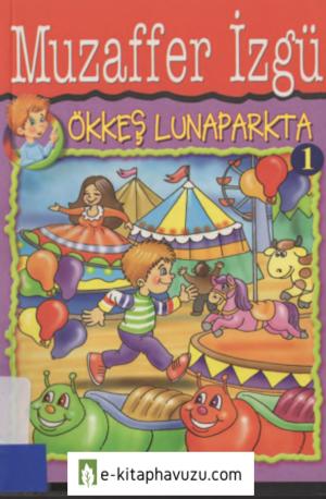 Muzaffer Izgu - 1 - Okkes Lunaparkta