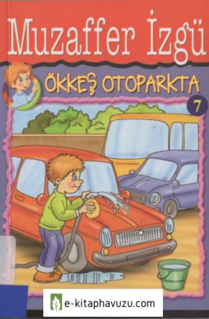 Muzaffer Izgu - 7 - Okkes Otoparkta