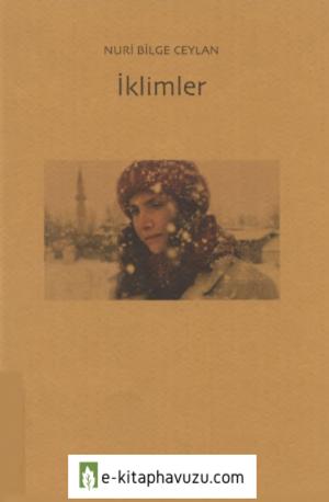 Nuri Bilge Ceylan - İklimler - Norgunk Yayınları kiabı indir