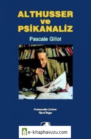 Pascale Gillot - Althuster Ve Psikanaliz