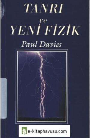 Paul Davies - Tanri Ve Yeni Fizik