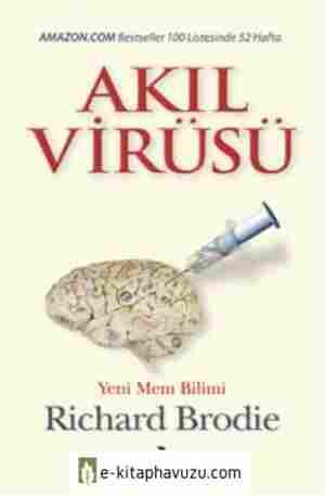 Richard Brodie - Akıl Virüsü