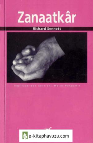 Richard Sennett - Zanaatkar - Ayrıntı Yayınları kiabı indir