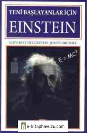 Schwartz Mcguinnes, Josehp Michael - Yeni Başlayanlar İçin Einstein