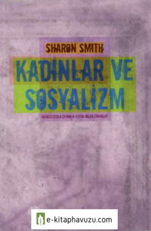 Sharon Smith - Kadınlar Ve Sosyalizm