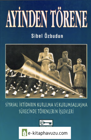 Sibel Özbudun - Ayinden Törene - Anahtar Kitaplar