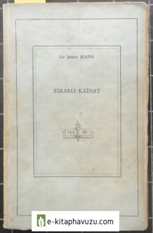 Sir James Jeans - Esrarlı Kâinat