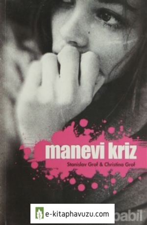 Stanislav Grof - Manevi Kriz