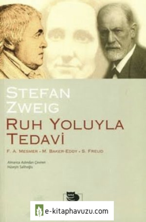 Stefan Zweig Ruh Yoluyla Tedavi