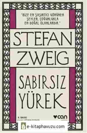 Stefan Zweig Sabırsız Yürek
