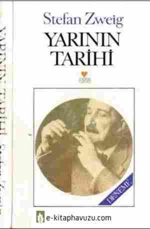 Stefan Zweig - Yarının Tarihi - Can 1991