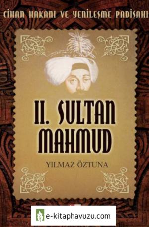 Sultan Iı. Mahmud - Yilmaz Oztuna