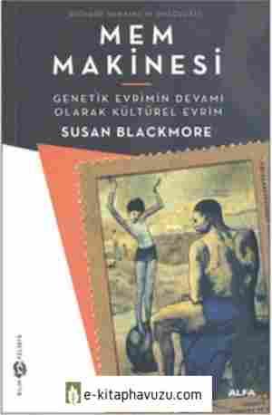 Susan Blackmore - Mem Makinesi - Alfa Yayınları