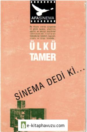 Ülkü Tamer - Sinema Dedi Ki