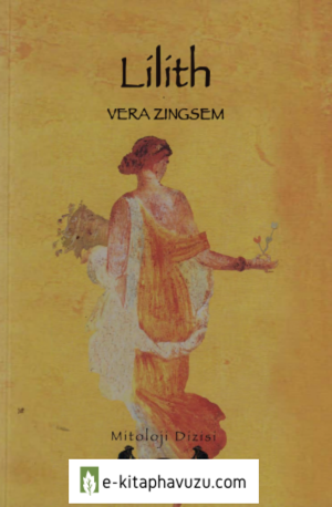 Vera Zıngsem - Lilith (İlya)