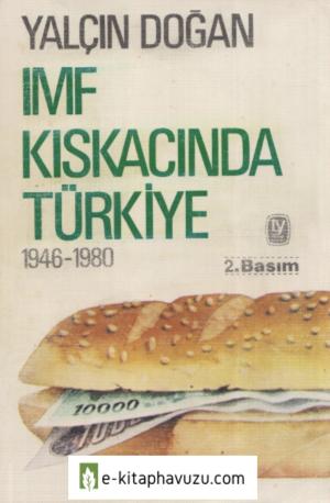 Yalçın Doğan - Imf Kıskacında Türkiye 1946-1980