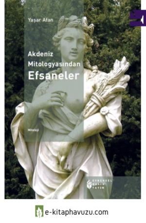 Yaşar Atan - Akdeniz Mitologyasından Efsaneler