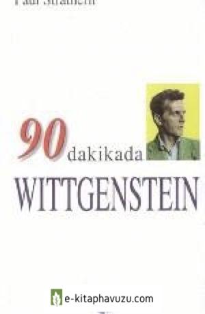 12 - Paul Strathern - 90 Dakikada Wittgenstein