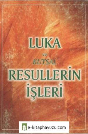 1A - Luka Ve Kutsal Resullerin İşleri