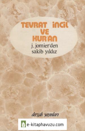 1A - Tevrat İncil Ve Kur'an - Jacques Jomier - Dergah Yayınları