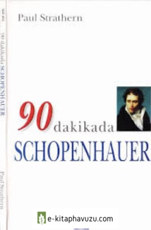 7 - Paul Strathern - 90 Dakikada Schopenhauer - Gendaş 1997