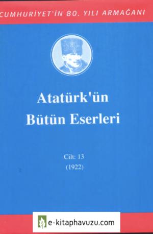 Atatürk'ün Bütün Eserleri-13 kiabı indir
