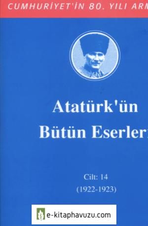 Atatürk'ün Bütün Eserleri-14 kiabı indir
