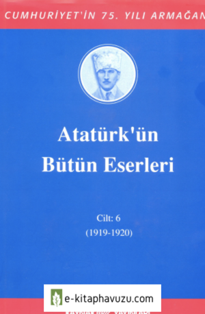 Atatürk'ün Bütün Eserleri-6 kiabı indir